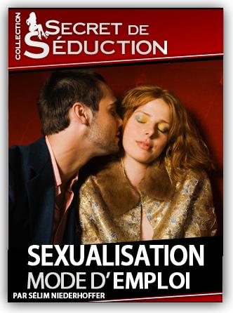 (apprendre la s�duction) : Tension Sexuelle Moded emploi